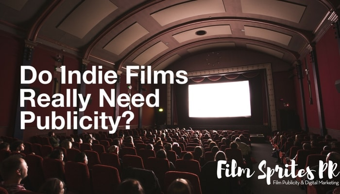 do-indie-films-really-need-publicity_-film-sprites-pr-min