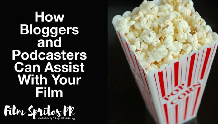 how-bloggers-and-podcasters-can-assist-with-your-film-min