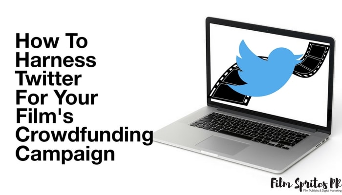 how-to-harness-twitter-for-your-films-crowdfunding-campaign-min