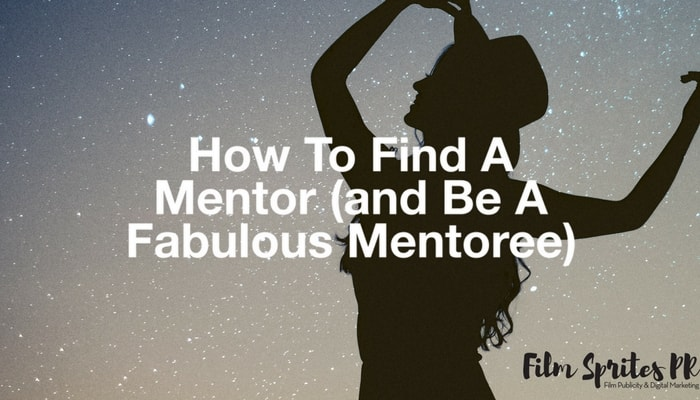 how-to-find-a-mentor-and-be-a-fabulous-mentoree-min