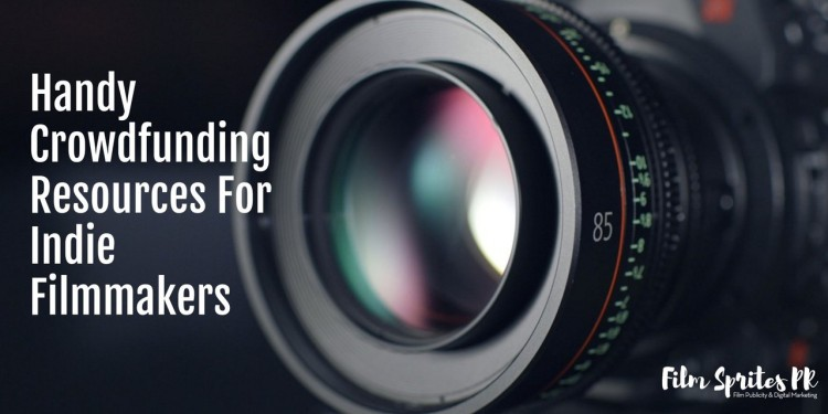Handy Crowdfunding Resources for Indie Filmmakers