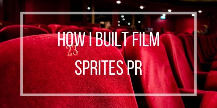 how i built film sprites pr