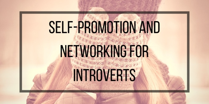self promotion and networking for introverts